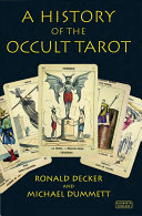 A History of the Occult Tarot