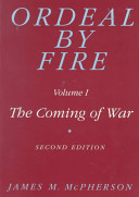 Ordeal By Fire The Coming Of War