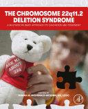 The 22q11  2 Chromosome Deletion Syndrome