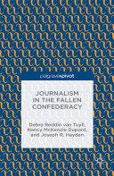 Journalism in the Fallen Confederacy Book