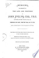 Memoirs Illustrative of the Life and Writings of John Evelyn  Esq   F R S