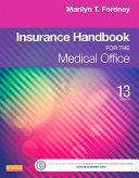 Insurance Handbook for the Medical Office   E Book