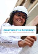 Pneumoconiosis Rehabilitation in 30 Days