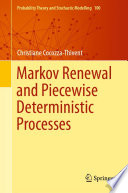 Markov Renewal and Piecewise Deterministic Processes Book