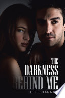 The Darkness Behind Me Book PDF