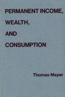 Permanent Income  Wealth  and Consumption