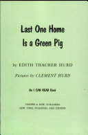 Last One Home Is a Green Pig