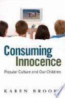 Consuming Innocence