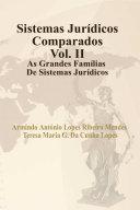 Sistemas Jurídicos Comparados Vol.II . As Grandes Famílias de Sistemas Jurídicos