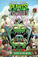 Plants vs. Zombies Volume 5: Petal to the Metal