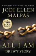All I Am: Drew's Story (A This Man Novella) Pdf/ePub eBook
