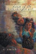 Dance of the Dark Skinned Girl