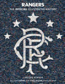 Rangers  The Official Illustrated History