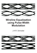Pdf Wireline Equalization using Pulse-Width Modulation