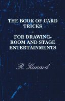 The Book Of Card Tricks   For Drawing Room And Stage Entertainments