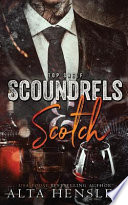 Scoundrels and Scotch