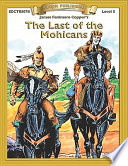 """Last of the Mohicans: High Interest Classics with Comprehension Activities"" by James Fenimore Cooper"