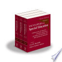 """Encyclopedia of Special Education: A Reference for the Education of Children, Adolescents, and Adults with Disabilities and Other Exceptional Individuals"" by Cecil R. Reynolds, Elaine Fletcher-Janzen"