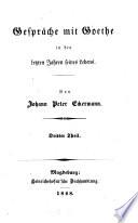 Gespräche mit Goethe in den letzten Jahren seines Lebens  : 1823 - 1832 , Volume 3