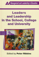 Leaders and Leadership in the School  College and University