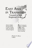 East Asia In Transition Toward A New Regional Order