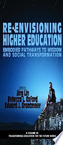 Re Envisioning Higher Education