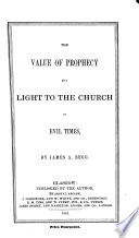 The Value of Prophecy as a Light to the Church in Evil Times