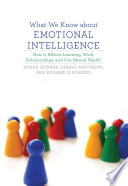 What We Know about Emotional Intelligence