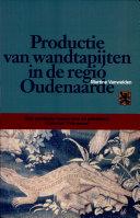 Productie van wandtapijten in de regio Oudenaarde