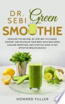 Dr  Sebi Green Smoothie Book