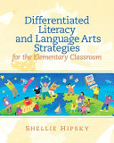 Differentiated Literacy and Language Arts Strategies for the Elementary Classroom