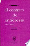 El contrato de Anticresis  : una garantia adicional que permite la amortización de la deuda