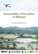 Sustainability of Bio-jetfuel in Malaysia