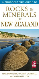 A Photographic Guide to Rocks   Minerals of New Zealand