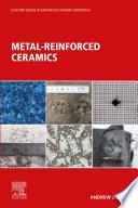 Metal Reinforced Ceramics Book