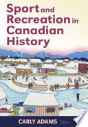 Sport and Recreation in Canadian History Book
