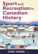 Sport and Recreation in Canadian History