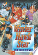 Hockey #4: Winterhawk Star