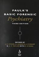 Faulk s Basic Forensic Psychiatry