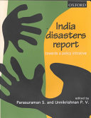 India Disasters Report  Towards a Policy Initiative