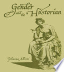 Gender and the Historian