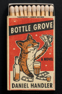 link to Bottle grove : a novel in the TCC library catalog