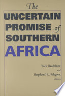The Uncertain Promise Of Southern Africa Book