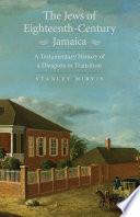 The Jews Of Eighteenth Century Jamaica
