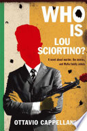 Who Is Lou Sciortino