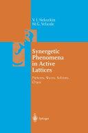 Synergetic Phenomena in Active Lattices