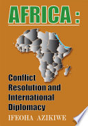 Africa Conflict Resolution And International Diplomacy