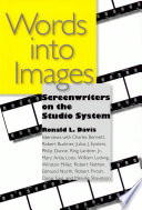 Words Into Images Screenwriters On The Studio System