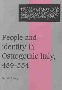 People and Identity in Ostrogothic Italy, 489-554
