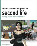 The Entrepreneur s Guide to Second Life